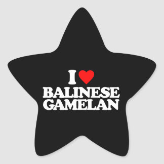 I LOVE BALINESE GAMELAN STAR STICKER