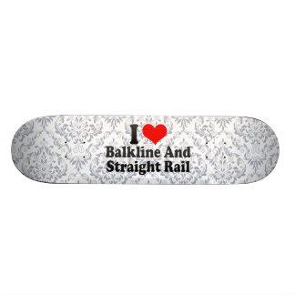 I love Balkline And Straight Rail Skate Decks