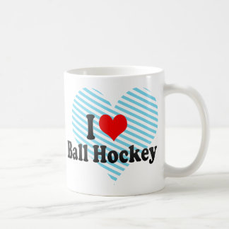 I love Ball Hockey Coffee Mug