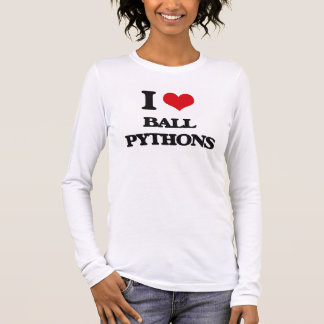 I love Ball Pythons Long Sleeve T-Shirt