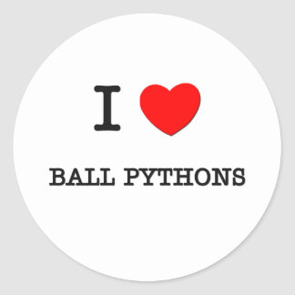 I Love BALL PYTHONS Classic Round Sticker