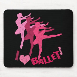 I love Ballet Mouse Pad