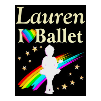 I LOVE BALLET PERSONALIZED POSTER