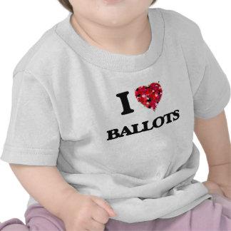 I Love Ballots T Shirts