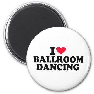 I love Ballroom dancing Magnet