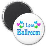 I Love Ballroom Refrigerator Magnets