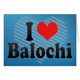 I Love Balochi Card