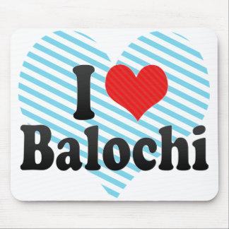 I Love Balochi Mouse Pad