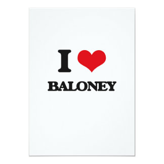 I Love Baloney 5x7 Paper Invitation Card