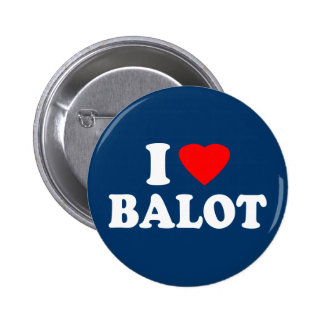 I Love Balot 2 Inch Round Button