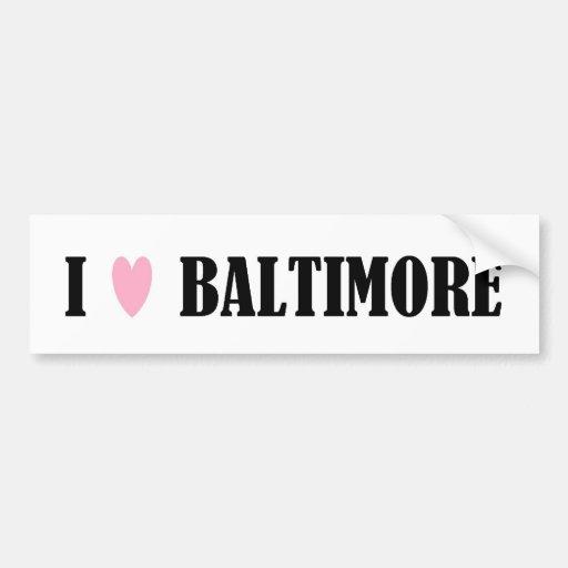 I Love Baltimore Bumper Sticker Car Bumper Sticker