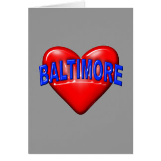I love Baltimore Card