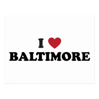 I Love Baltimore Maryland Post Card