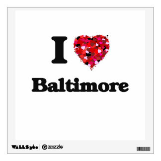 I love Baltimore Maryland Room Graphics