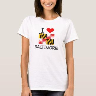 I Love Baltimore Maryland T-Shirt