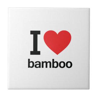I Love Bamboo Ceramic Tile