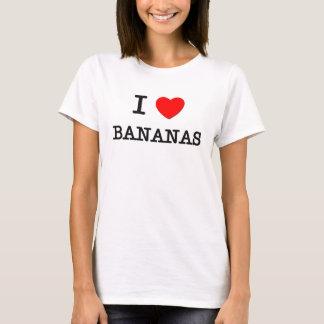 I Love BANANAS ( food ) T-Shirt