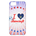 I Love Bancroft, Maine Cover For iPhone 5C