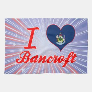 I Love Bancroft, Maine Hand Towels