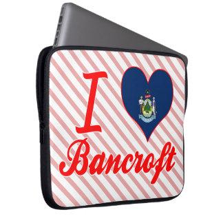 I Love Bancroft, Maine Laptop Sleeves
