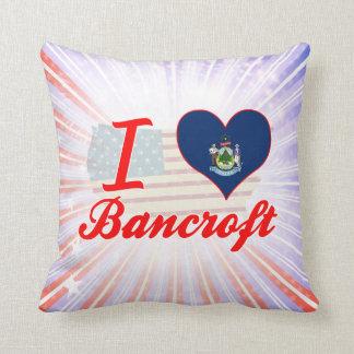 I Love Bancroft, Maine Throw Pillows