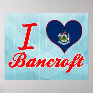 I Love Bancroft, Maine Poster