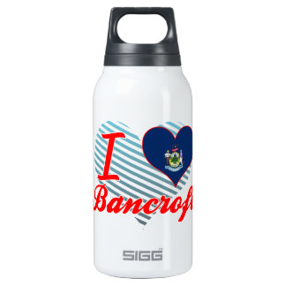 I Love Bancroft, Maine 10 Oz Insulated SIGG Thermos Water Bottle