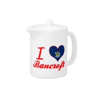 I Love Bancroft, Maine