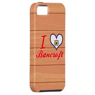 I Love Bancroft, West Virginia iPhone 5 Covers