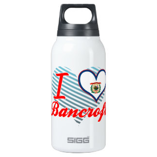 I Love Bancroft, West Virginia 10 Oz Insulated SIGG Thermos Water Bottle