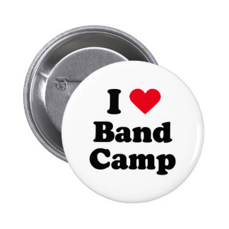 I love band camp pinback button