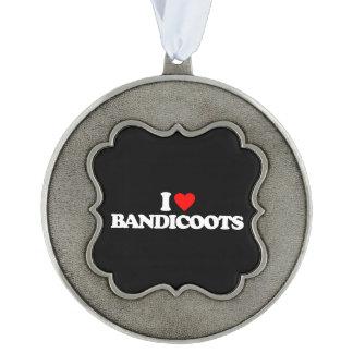 I LOVE BANDICOOTS ORNAMENT