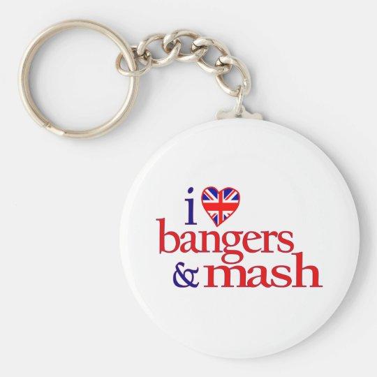 I Love Bangers And Mash Keychain