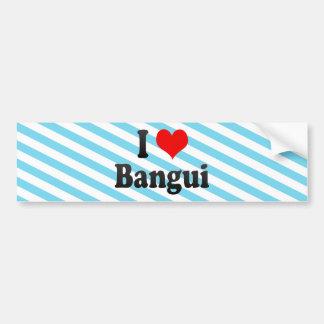 I Love Bangui, Central African Republic Bumper Sticker