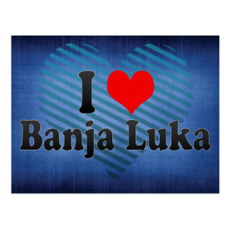I Love Banja Luka, Bosnia and Herzegovina Postcard