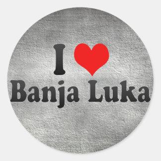 I Love Banja Luka, Bosnia and Herzegovina Round Sticker