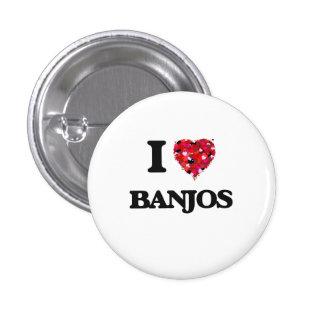 I Love Banjos 1 Inch Round Button