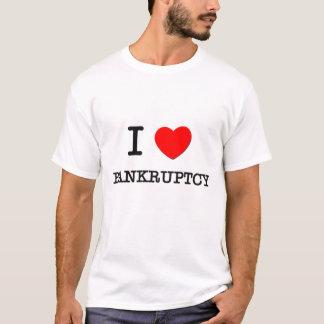 I Love Bankruptcy T-Shirt