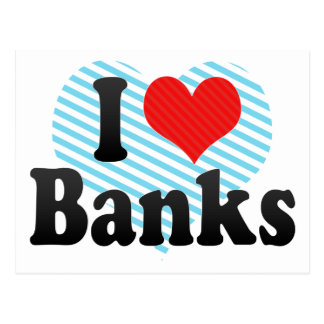 I Love Banks Postcard