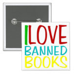 I LOVE BANNED BOOKS OFFICIAL BUTTON