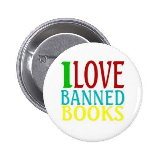 I LOVE BANNED BOOKS PINS