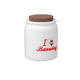I Love Banning, California Candy Jars