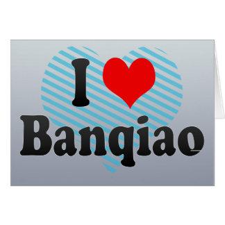 I Love Banqiao, Taiwan Greeting Cards