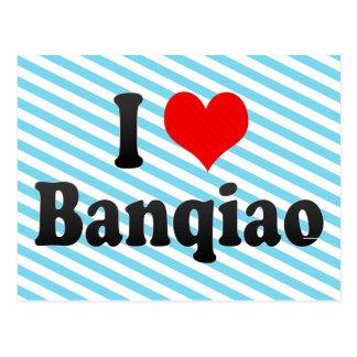 I Love Banqiao, Taiwan Postcard