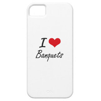 I Love Banquets Artistic Design iPhone 5 Covers