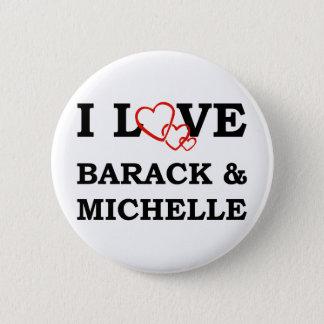 I Love Barack & Michelle Button