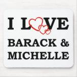 I Love Barack & Michelle Mouse Pad