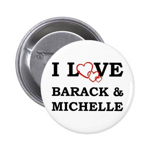 I Love Barack & Michelle Pinback Buttons