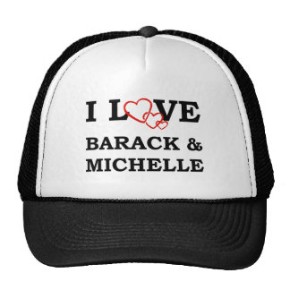 I Love Barack & Michelle Trucker Hat