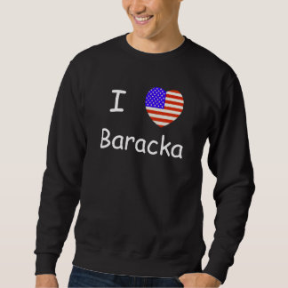 I Love Baracka Custom T-Shirt